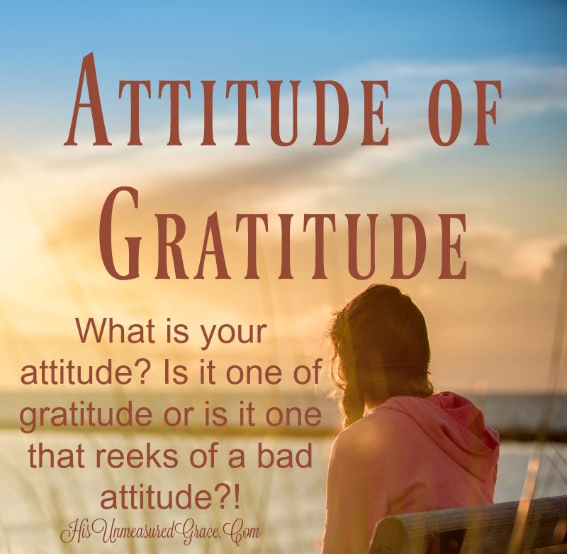 Attitude of Gratitude: Does it Reek?