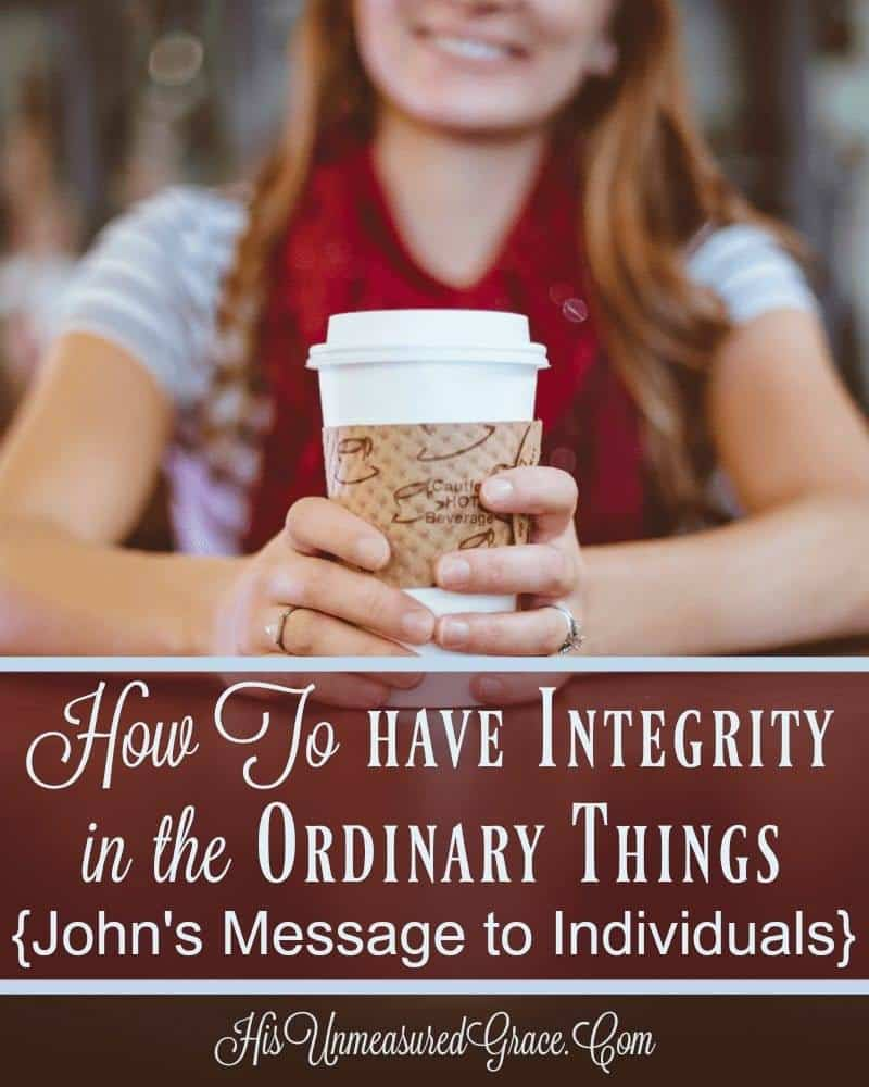 How To Have Integrity In The Ordinary Things