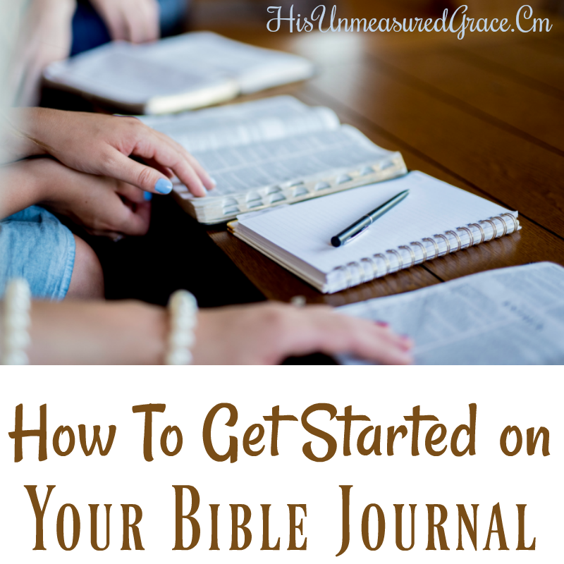 How To Get Started on Your Bible Journal
