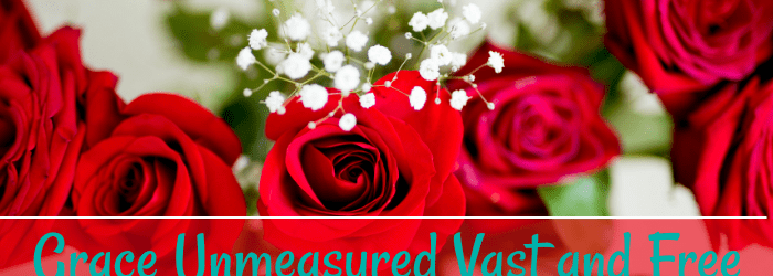 Grace Unmeasured