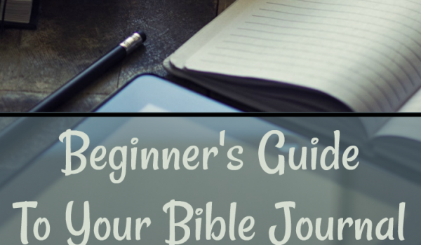 Beginner's Guide To Your Bible Journal
