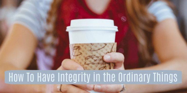 How To have Integrity