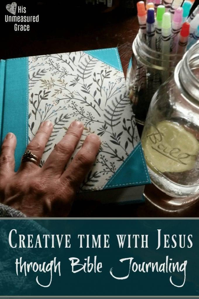 Creative Time with Jesus Through Bible Journaling
