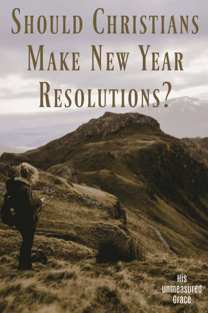 Should Christians Make New Year Resolutions?