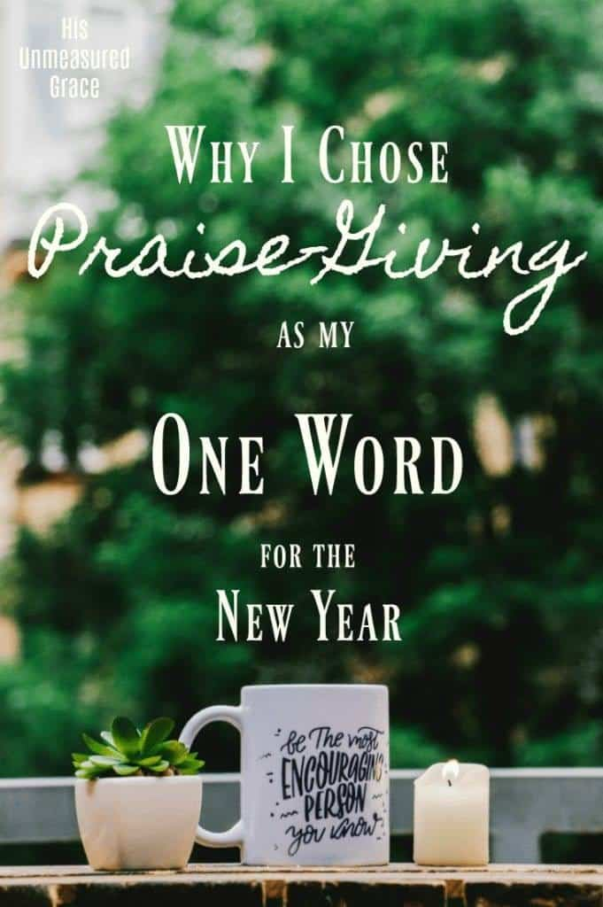 Why I Chose Praise-Giving as My One Word for the New Year - 1