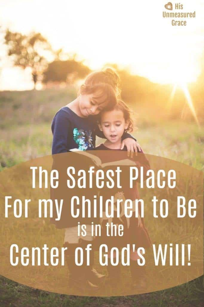 Do You Pray for Your Children's Safety?