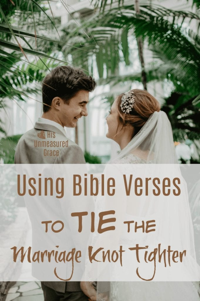 Using Bible Verses to Tie the Marriage Knot Tighter 1