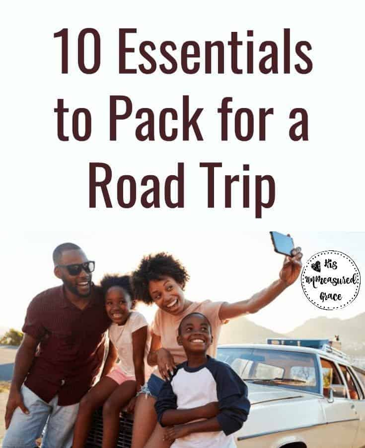 10 Essentials to Pack for a Road Trip