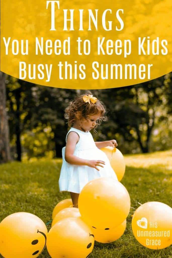 Things You Need to Keep Kids Busy this Summer