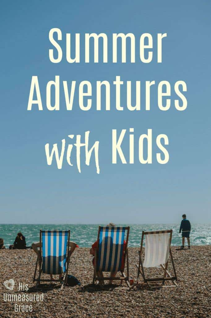 Summer Adventures with Kids