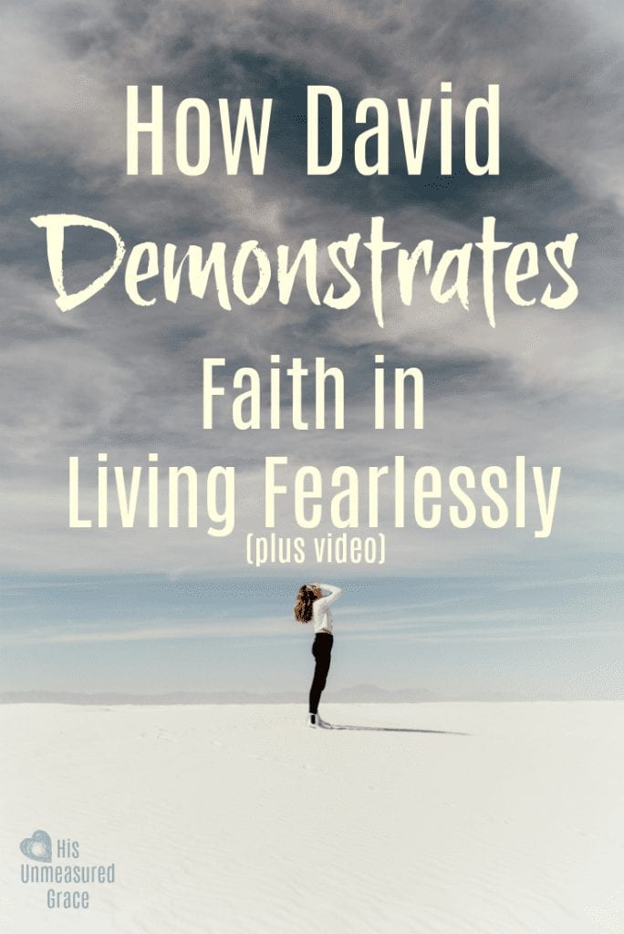 How David Demonstrates Faith in Living Fearlessly