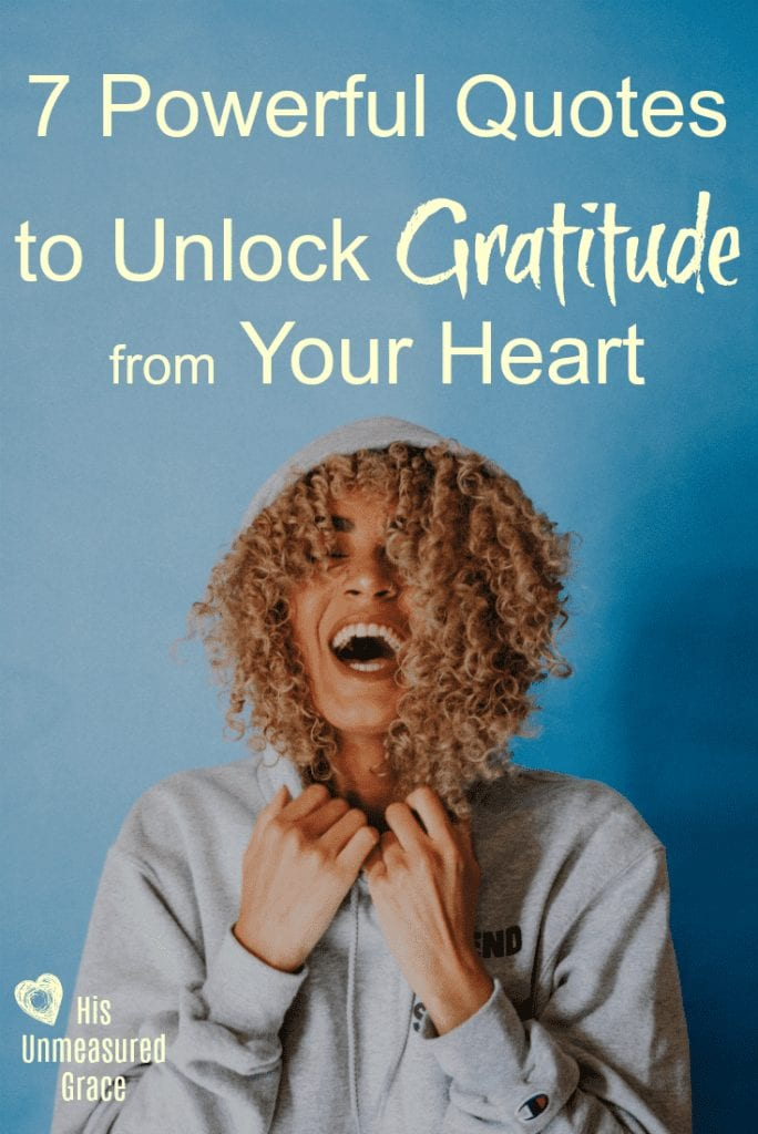 7 Powerful Quotes to Unlock Gratitude from Your Heart