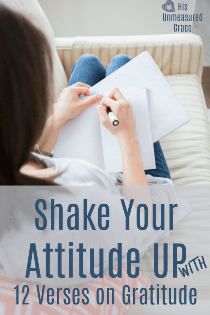 Shake Your Attitude Up with 12 Verses on Gratitude