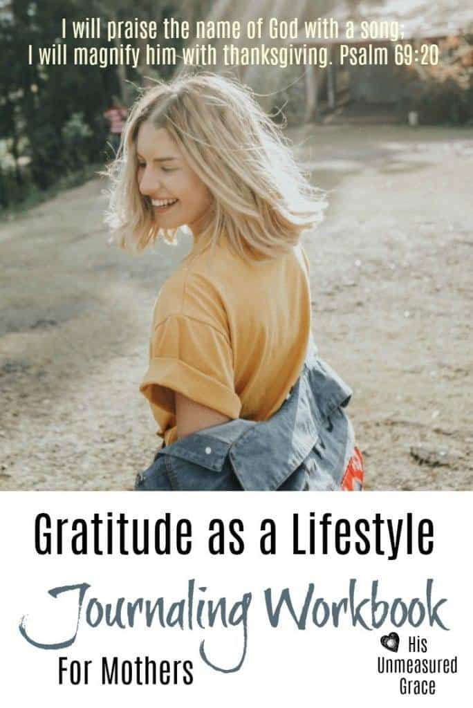 Gratitude As A Lifestyle Journaling Workbook
