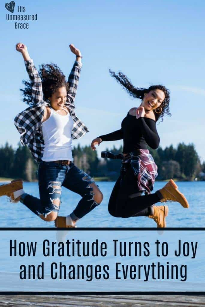 How Gratitude Turns to Joy and Changes Everything