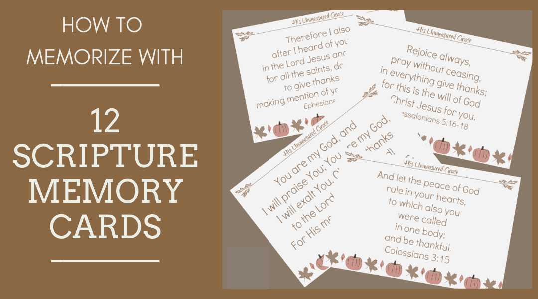 How To Memorize: 12 Scripture Memory Cards