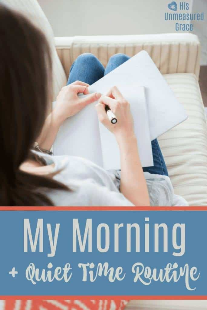 My Morning + Quiet Time Routine