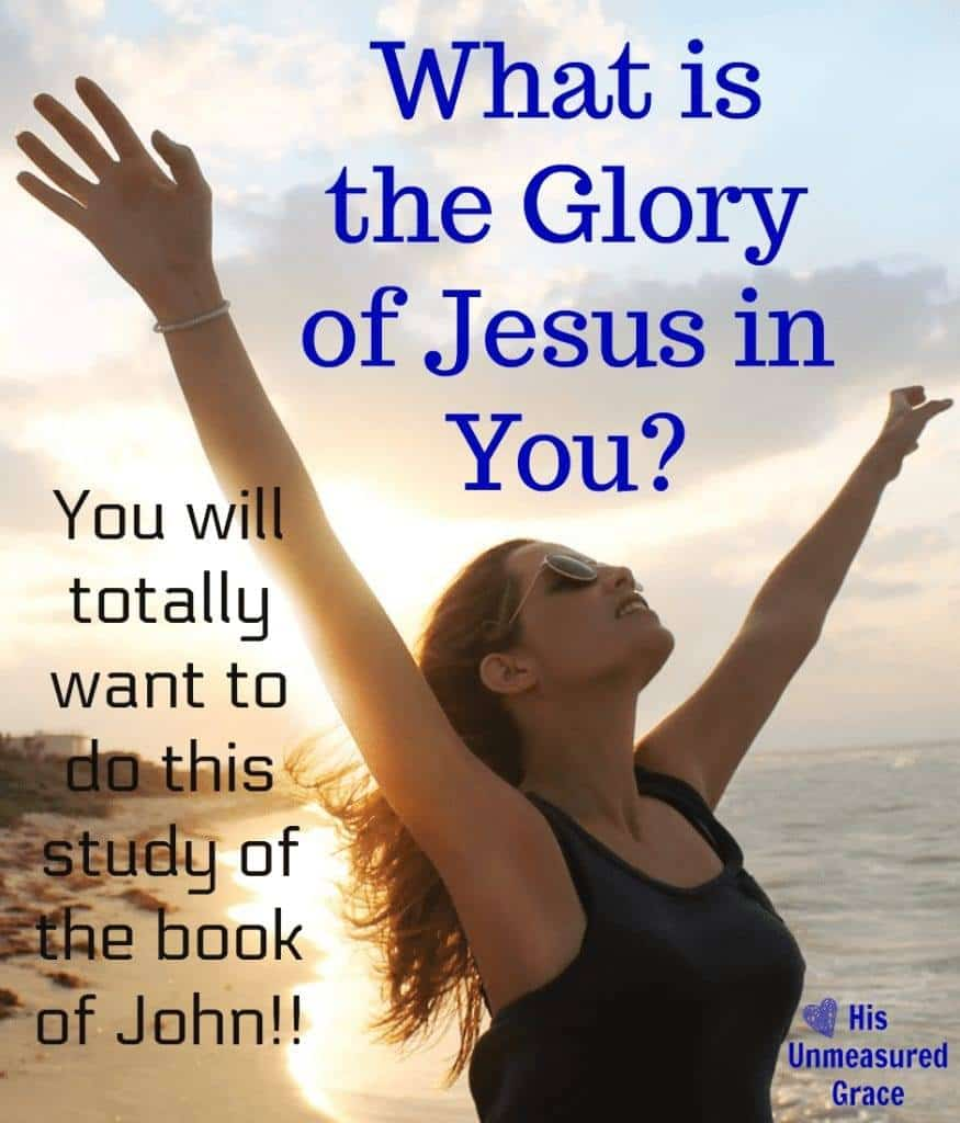 What is the Glory of Jesus in You
