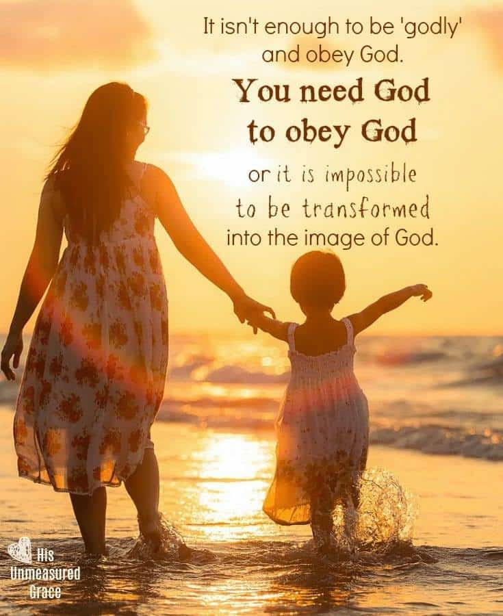 You Need God to Obey God