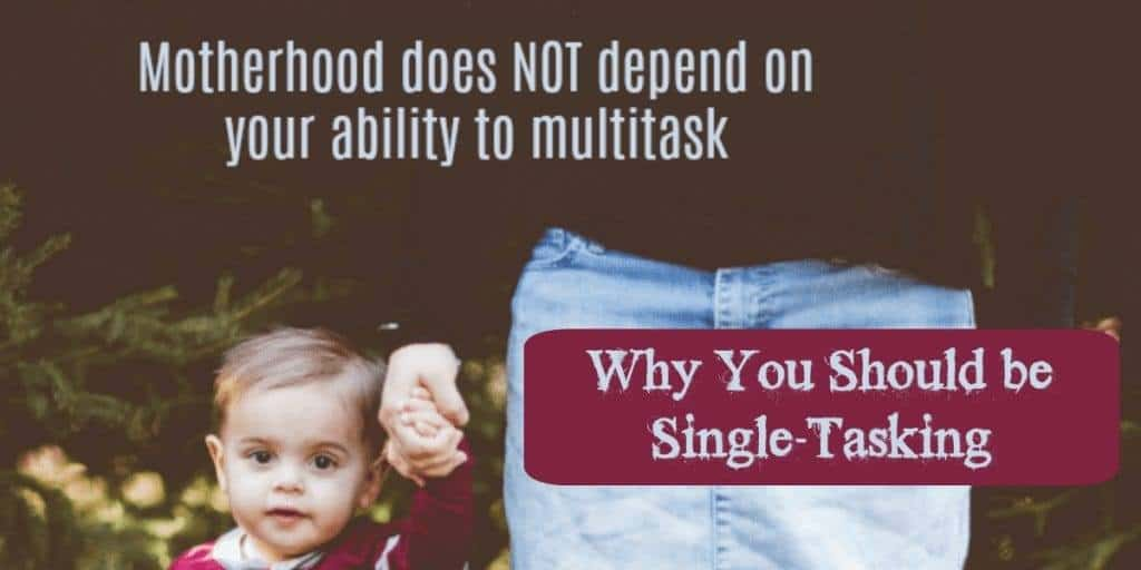 Why You Should Be Single-Tasking + Video