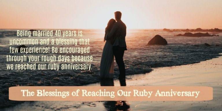 The Blessings of Reaching Our Ruby Anniversary