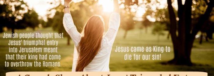 4 Gospels Share About Jesus Triumphal Entry