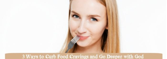5 Ways to Curb Food Cravings