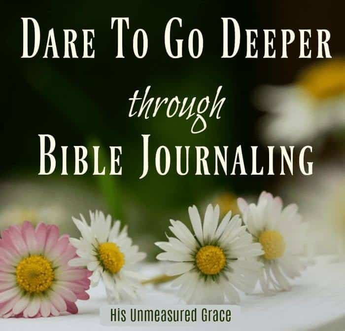 5 Ways to Go Deeper with God through Bible Journaling