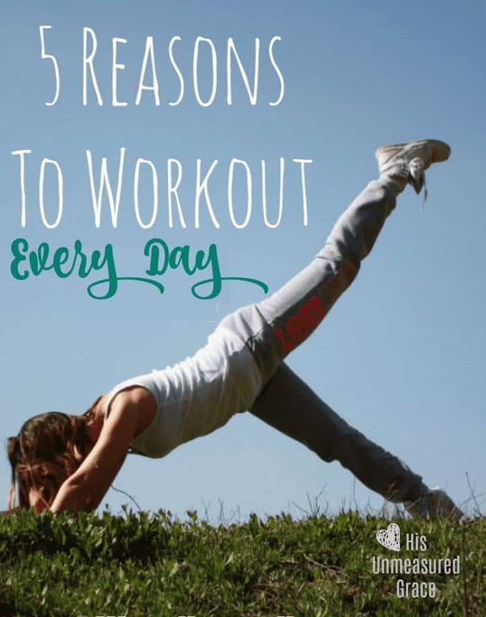 5 Reasons to Workout Every Day