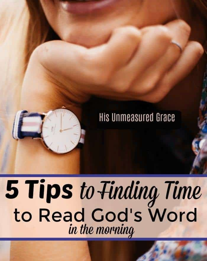 5-Tips-to-Finding-Time-to-Read Gods Word in the Morning