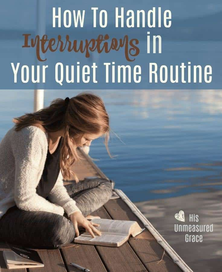 How To Handle Interruptions in Your Quiet Time Routine