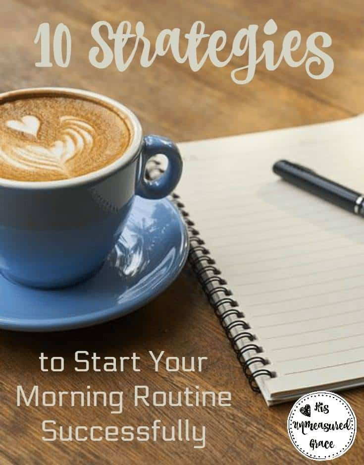 10 Strategies to Start Your Morning Routine Successfully