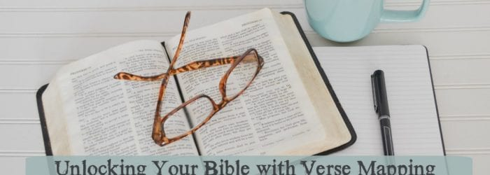 Unlocking Your Bible with Verse Mapping