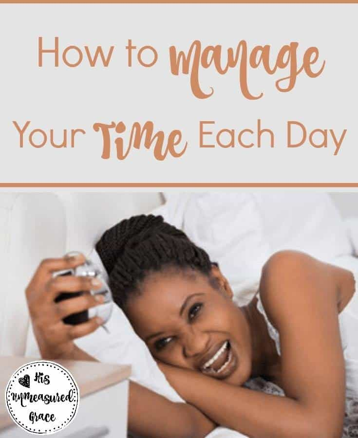 How To Manage Your Time Each Day