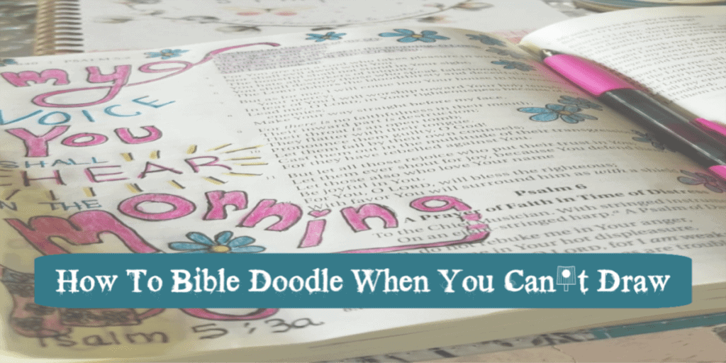 How To Bible Doodle When You Can't Draw
