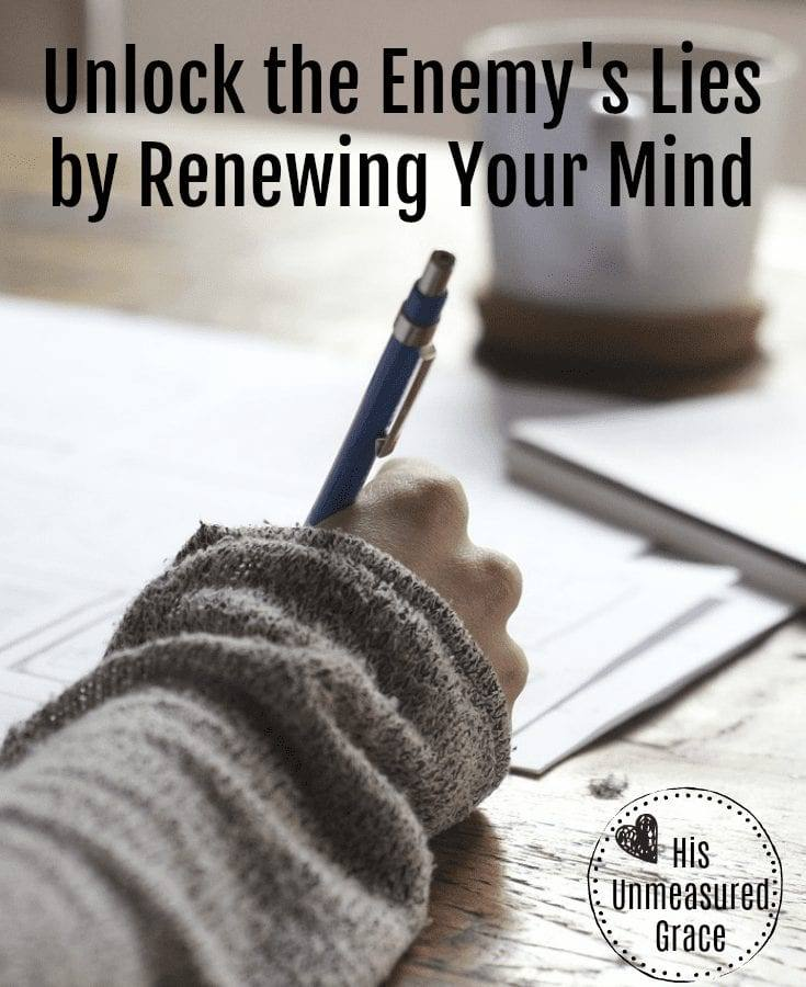 Unlock the Enemy's Lies by Renewing Your Mind