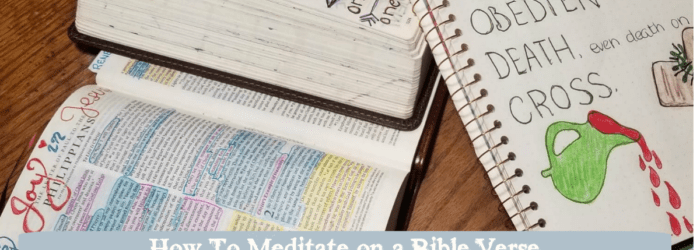 How To Meditate on a Bible Verse