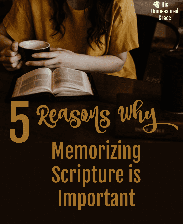 5 Reasons Why Memorizing Scripture is Important