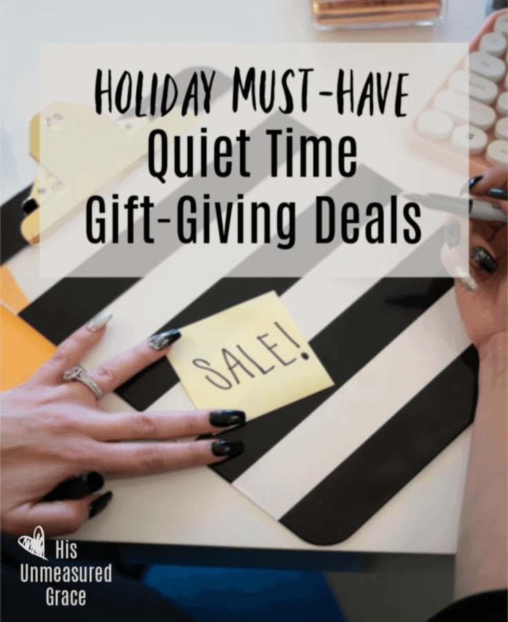 Holiday Must-Have Quiet Time Gift-Giving Deals