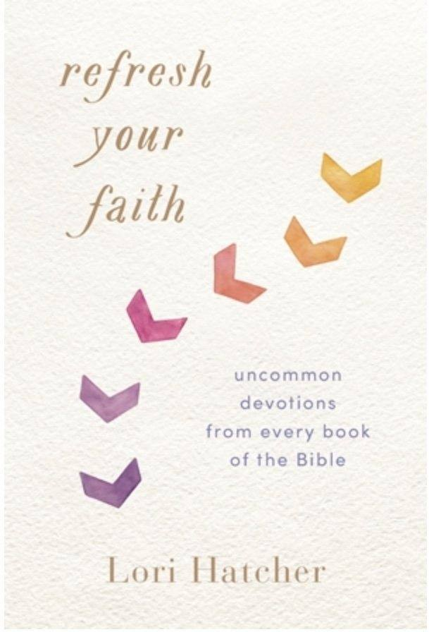 Refresh Your Faith by Lori Hatcher {Book Review}